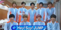 7/28「COUNT DOWN TV」まとめ【Hey! Say! JUMP「COSMIC☆HUMAN」】